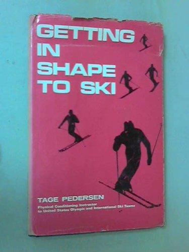 9780718208974: Getting in Shape to Ski