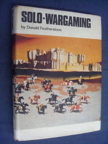 Solo-Wargaming (Historical Miniature Rules (Kaye & Ward)): Donald Featherstone