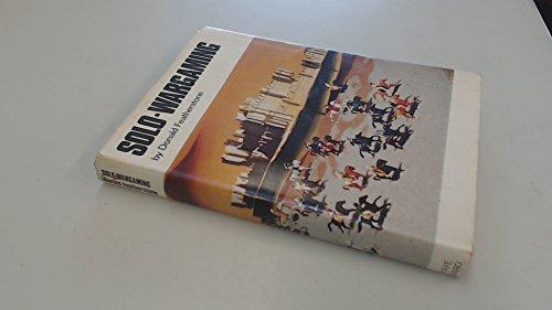 Solo-Wargaming (Historical Miniature Rules (Kaye & Ward)): Donald Featherstone