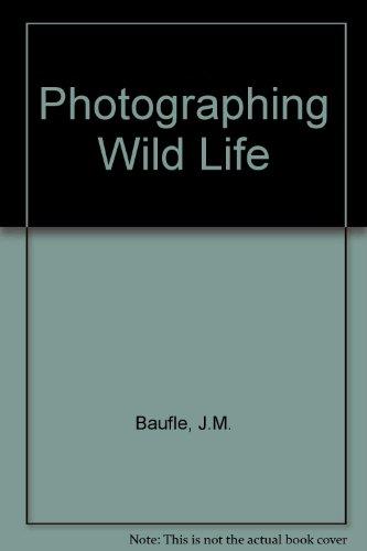 9780718209223: Photographing Wild Life