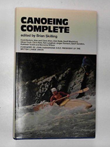 9780718209384: Canoeing complete;