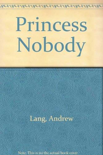 9780718209544: Princess Nobody