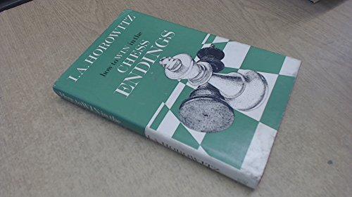 9780718209599: How to Win in the Chess Endings