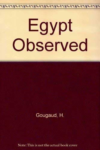 Egypt Observed: GOUGAUD, Henri and Gouvion, Colette