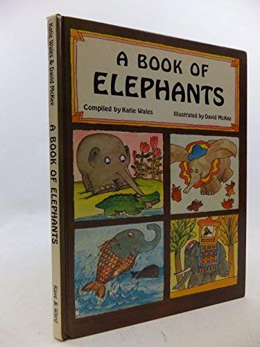 9780718211479: A Book of Elephants