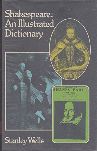 9780718211769: Shakespeare: An Illustrated Dictionary