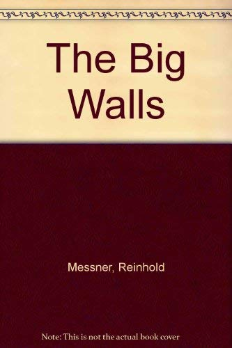 9780718211912: The Big Walls