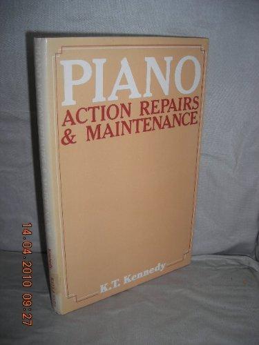 9780718212056: Piano Action: Repairs and Maintenance