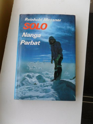Solo Nanga Parbat: Messner, Reinhold, Translated