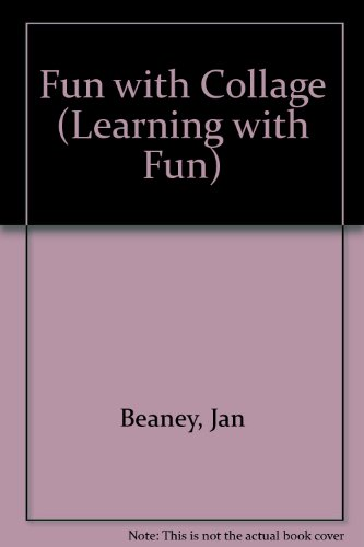 9780718213206: Fun with Collage (Learning with Fun)