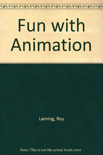 9780718213237: Fun with Animation