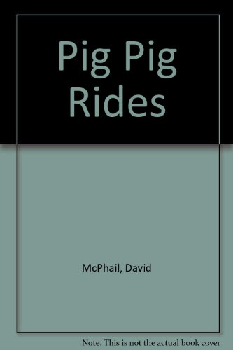 9780718239312: Pig Pig Rides