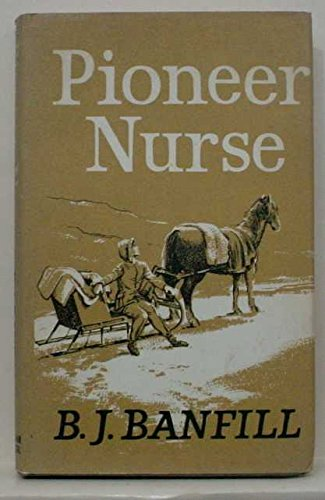 Pioneer Nurse: B.J. Banfill