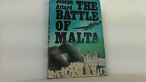 The Battle of Malta: Attard, Joseph