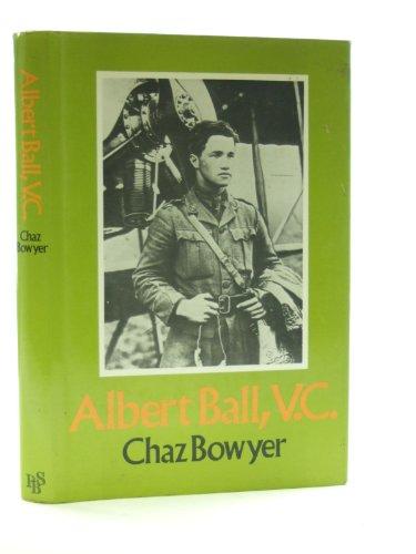 9780718300456: Albert Ball, VC