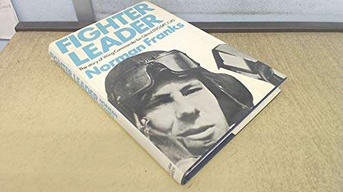 9780718301064: Fighter Leader: Story of Wing Commander Ian Gleed