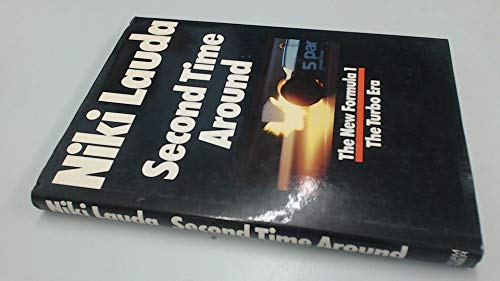 9780718301996: Second Time Around: New Formula 1 - The Turbo Era