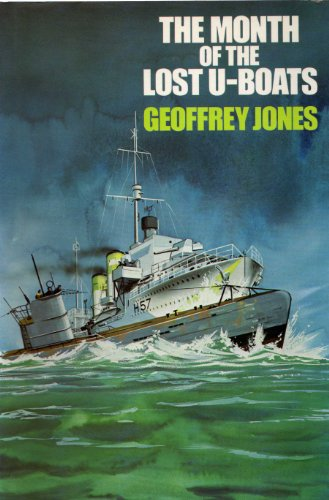 The Month of the Lost U-Boats: Jones, Geoffrey Patrick