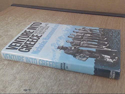 9780718302993: Venture into Greece: With the Guerrillas, 1943-44