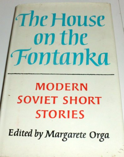 The House on the Fontanka: Modern Russian: Orga, Margarete (ed.)
