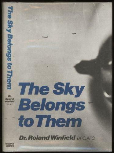 9780718304140: Sky Belongs to Them