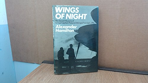 9780718304157: Wings of Night: Secret Missions of Group Captain Pickard, DSO and Two Bars, DFC