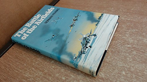 9780718304485: The Battle of the Airfields: Operation Bodenplatte 1st January 1945