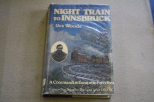 9780718304492: Night Train to Innsbruck: A Commando's Escape to Freedom