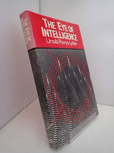 9780718304683: The Eye of Intelligence