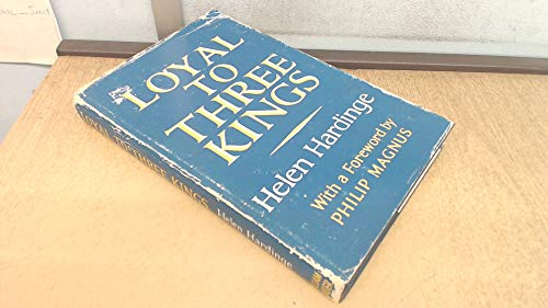 9780718304706: Loyal to Three Kings