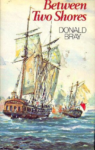 Between Two Shores: Donald Bray