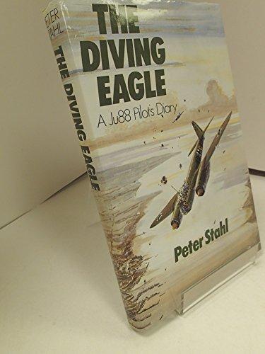 9780718305093: Diving Eagle: A Ju88 Pilot's Diary
