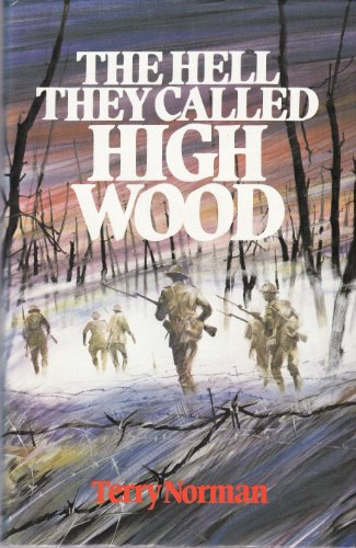 9780718305123: The Hell They Called High Wood: Somme, 1916