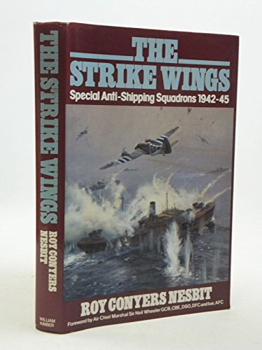 9780718305208: Strike Wings: Special Anti-shipping Squadrons, 1942-45