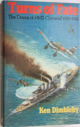 9780718305239: Turns of Fate: The Drama of Hms Cornwall 1939-1942