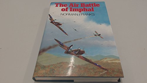 9780718305529: The Air Battle of Imphal