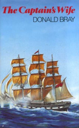 The Captain's wife: a Captain Davy story: Donald BRAY