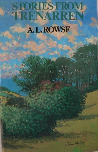 Stories from Trenarren (0718305906) by Alfred Lestie Rowe