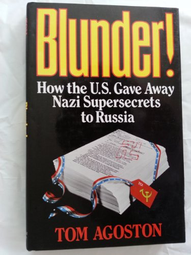 Blunder: How the United States Gave Away: Agoston, Tom