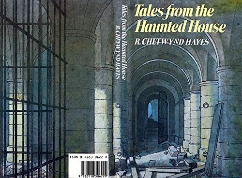 Tales from the Haunted House (0718306228) by R. Chetwynd-Hayes