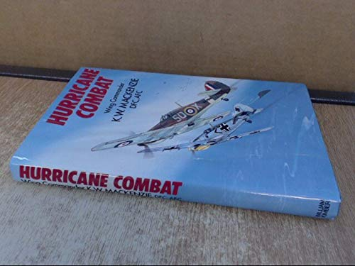 Hurricane combat: The nine lives of a fighter pilot