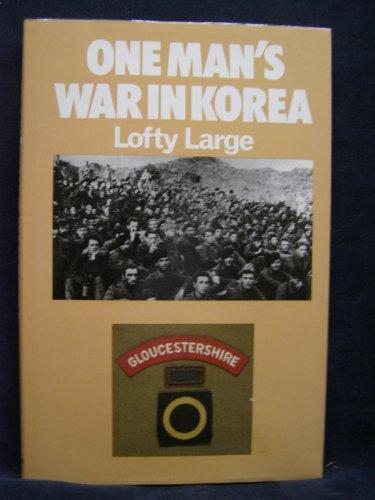 One Man's War in Korea: Large, Lofty