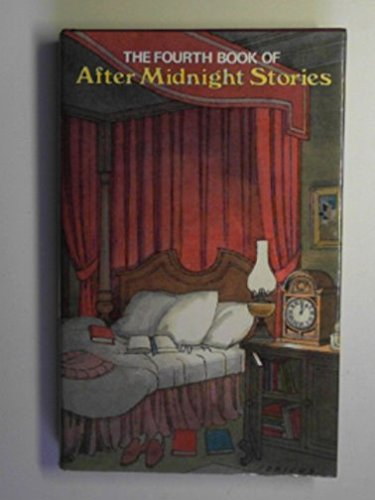 The Fourth Book of after Midnight Stories