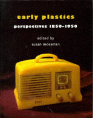 9780718500207: Early Plastics: Perspectives, 1850-1950