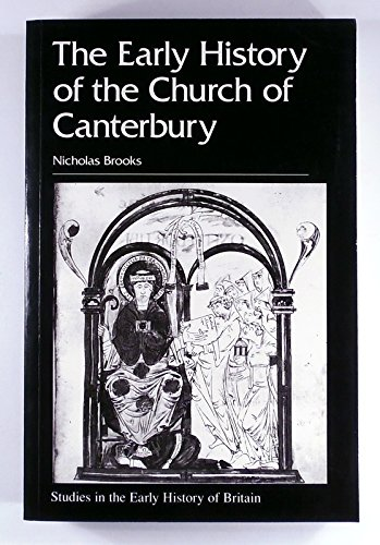 9780718500412: The Early History of the Church at Canterbury: Christ Church from 597 to 1066 (Early History of Britain)