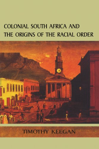 Colonial South Africa and the origins of the racial order