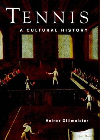 9780718501471: Tennis: A Cultural History