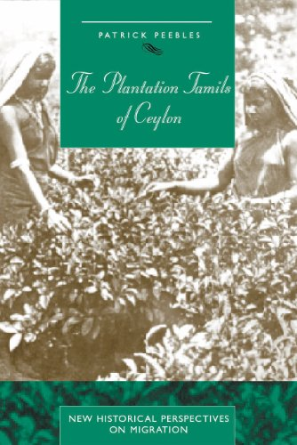 9780718501549: The Plantation Tamils of Ceylon (New Historical Perspectives on Migration)