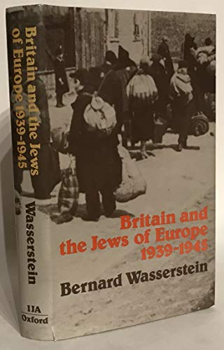9780718501822: Britain and the Jews of Europe, 1939-45
