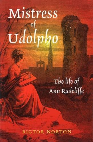 9780718502010: Mistress of Udolpho: The Life of Ann Radcliffe